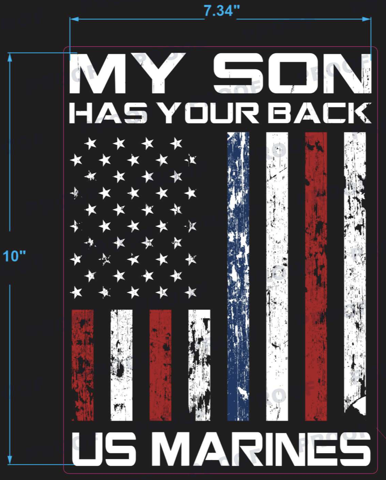 MY SON HAS YOUR BACK - US MARINES