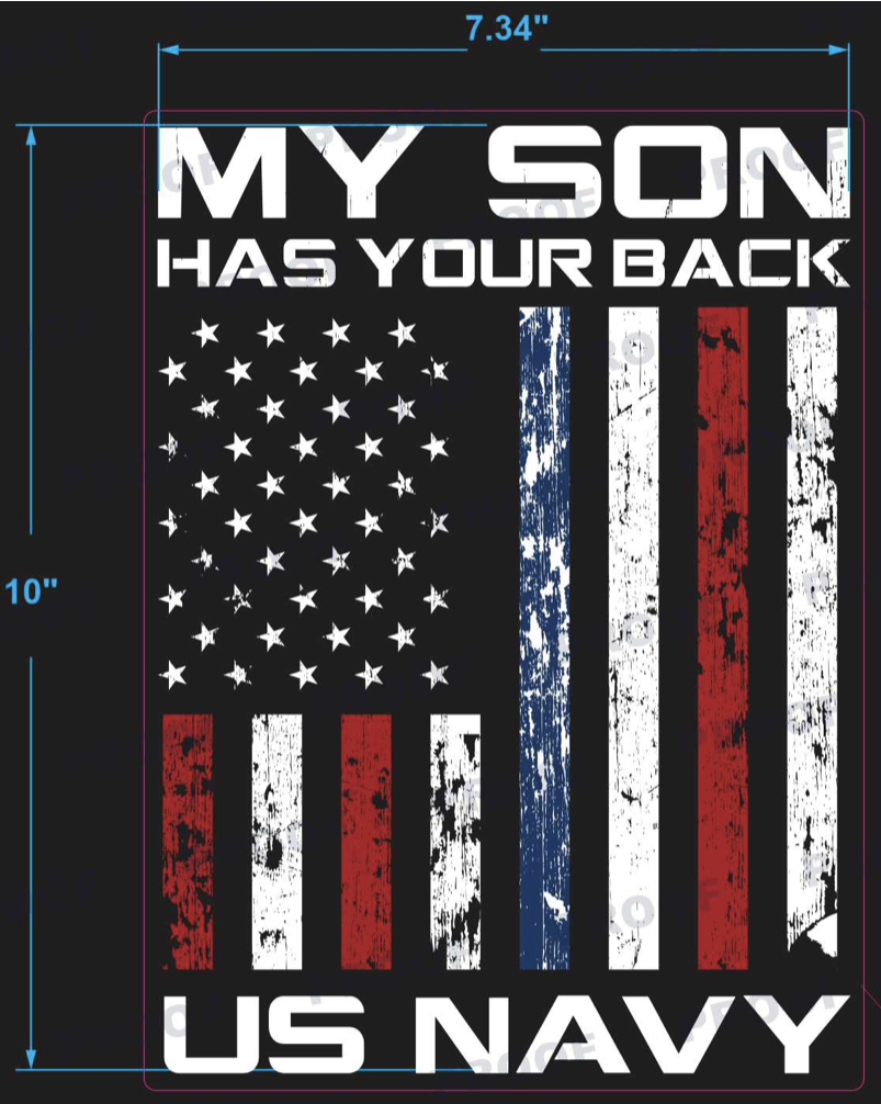MY SON HAS YOUR BACK - US NAVY - Click Image to Close